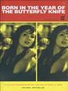 Born in the Year of the Butterfly Knife (eBook)